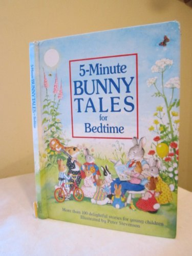 9780603550447: 5-minute Bunny Tales for Bedtime