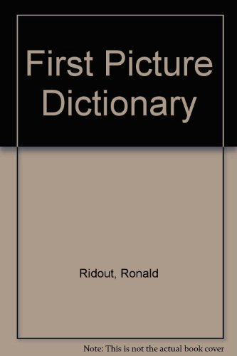 First Picture Dictionary: Ridout, Ronald