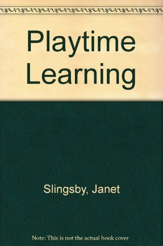 Playtime Learning: Slingsby, Janet