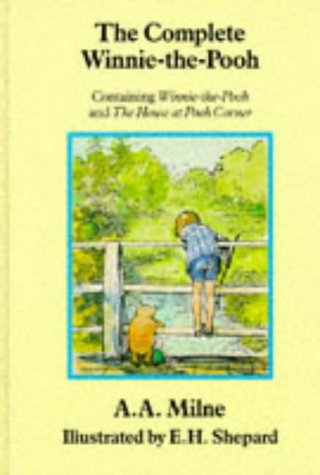 The Winnie-the-Pooh Collection - Complete and Unabridged: A A MILNE