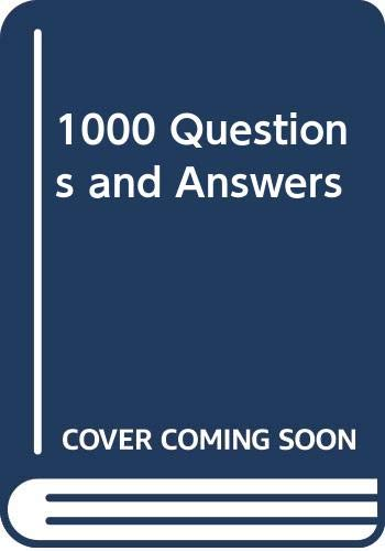 1000 Questions and Answers: Edited By Elizabeth Hardy