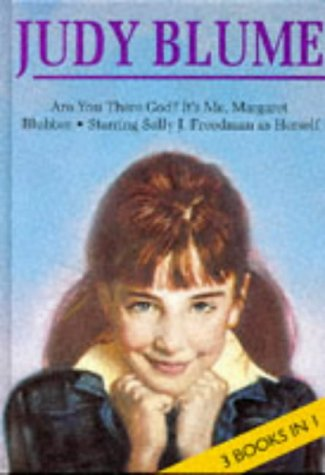 "Judy Blume: ""Are You There God? It's Me, Margaret"", ""Starring Sally J.Freedman ..."