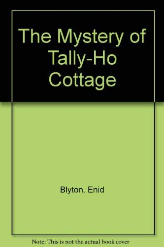 9780603552601: The Mystery of Tally-Ho Cottage