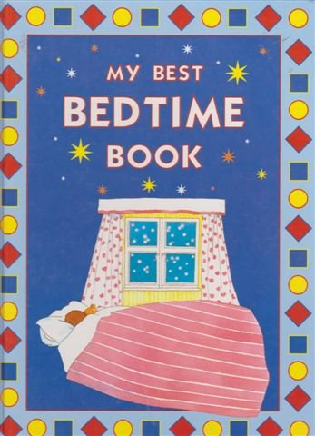 9780603552632: My Best Bedtime Book