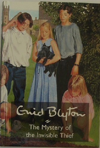 The Mystery of the Invisible Thief: Blyton, Enid