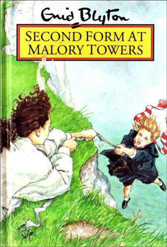 Second Form at Malory Towers: Enid Blyton