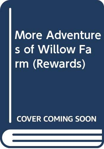 9780603553370: More Adventures of Willow Farm (Rewards)