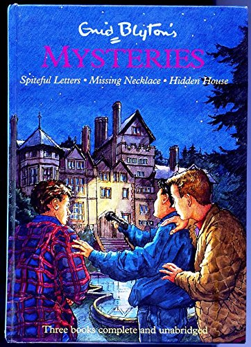 9780603553653: Enid Blyton's Mysteries: The Mystery of the Spiteful Letters, The Mystery of the Missing Necklace, The Mystery of the Hidden House (Vol 2)