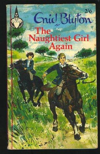 9780603553783: The Naughtiest Girl Again