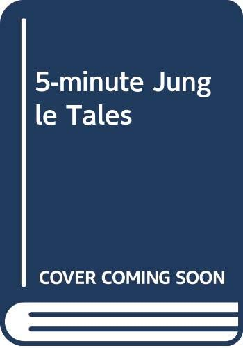 5-minute Jungle Tales: Adlington, Carolyn, etc.