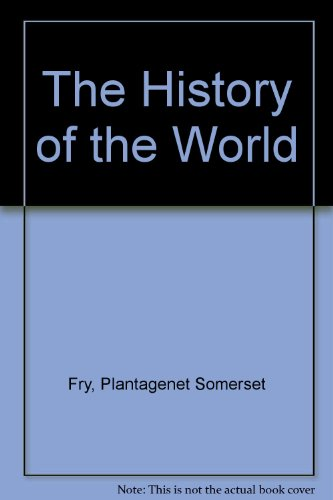 9780603554124: The History of the World