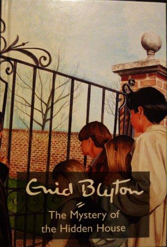 9780603555428: The Mystery of the Hidden House (Enid Blyton's Mysteries Series)