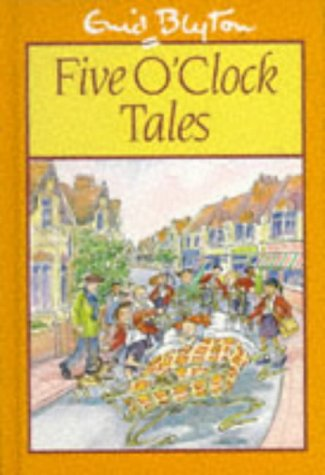 9780603559396: Five O'Clock Tales (The O'Clock Tales)