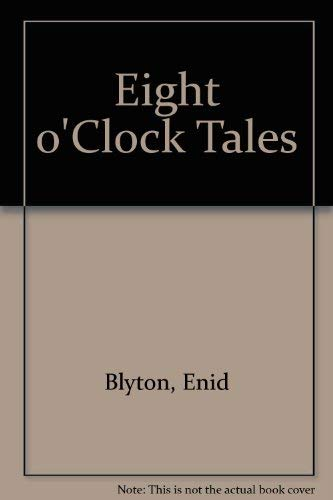 9780603559426: Eight O'Clock Tales (The O'Clock Tales)