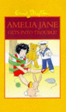9780603559501: Amelia Jane Gets into Trouble! (More About Amelia Jane)
