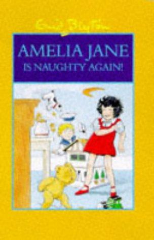 9780603559518: Amelia Jane is Naughty Again