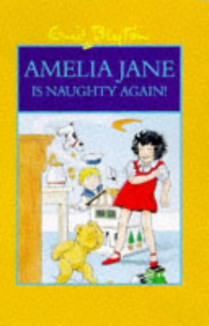 9780603559518: Amelia Jane is Naughty Again
