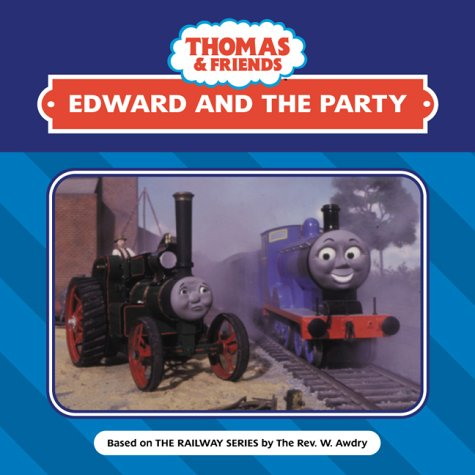 Edward and the Party (Thomas the Tank: Wilbert V. Awdry