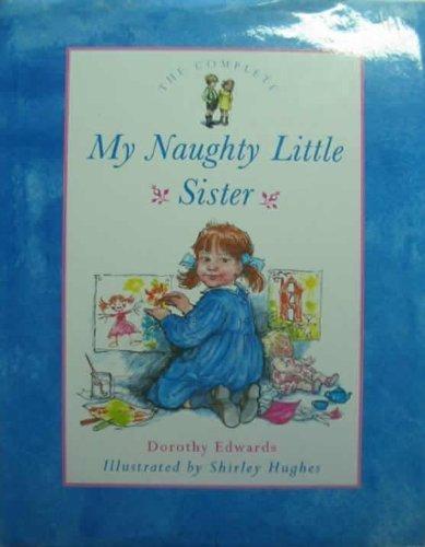 9780603560149: My Naughty Little Sister
