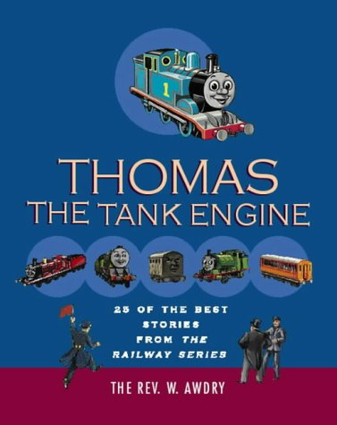 9780603560156: A Thomas Treasury: 25 of the Best