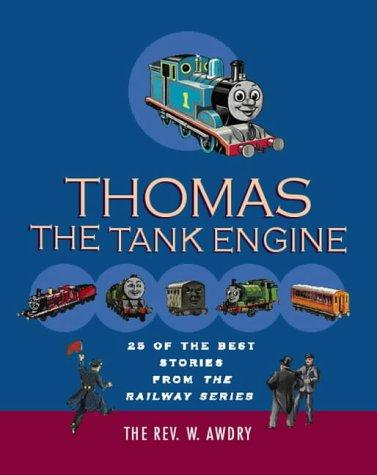 Thomas the Tank Engine: 25 of the: Rev. W. Awdry