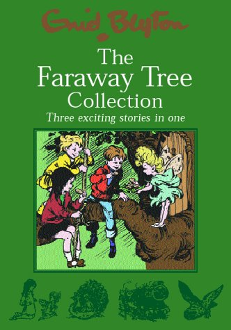 9780603560736: The Faraway Tree Collection: The Enchanted Wood; The Magic Faraway Tree; The Folk of the Faraway Tree
