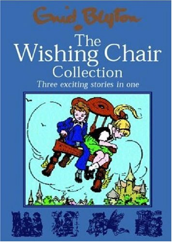 9780603560743: The Wishing Chair Collections: Three Exciting Stories in One