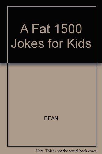9780603560842: A Fat 1500 Jokes for Kids