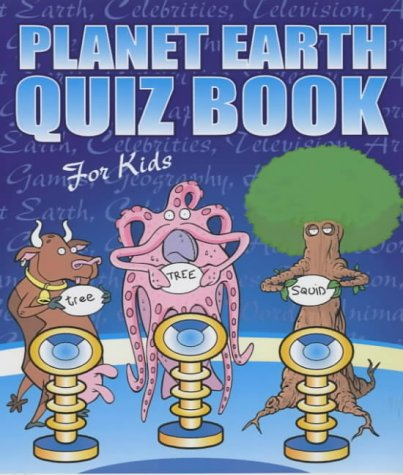 9780603561016: Planet Earth Quiz Book for Kids (The World's Greatest Series)