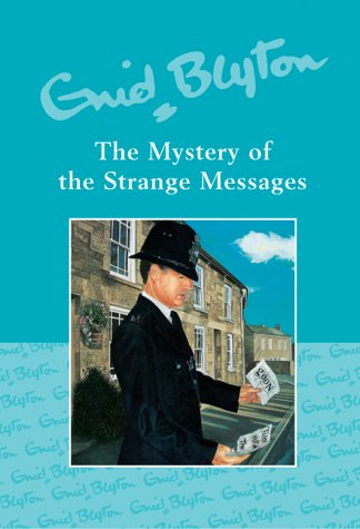The Mystery of the Strange Messages: Enid Blyton