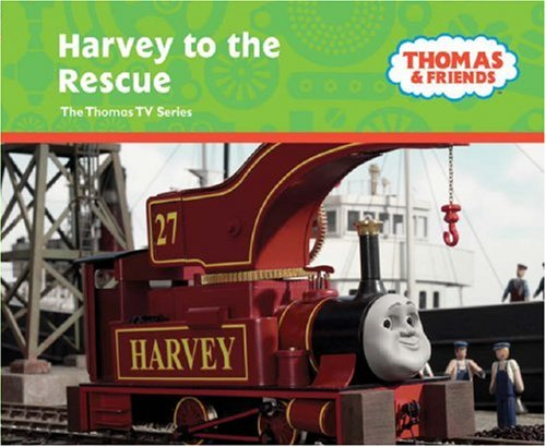 9780603562532: Harvey to the Rescue (Thomas & Friends)