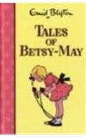 9780603562877: Tales of Betsy-May (Rewards)