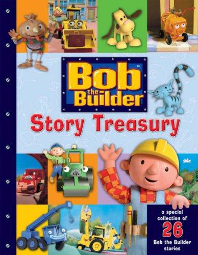 9780603562907: Bob the Builder Story Treasury (Bob the Builder)