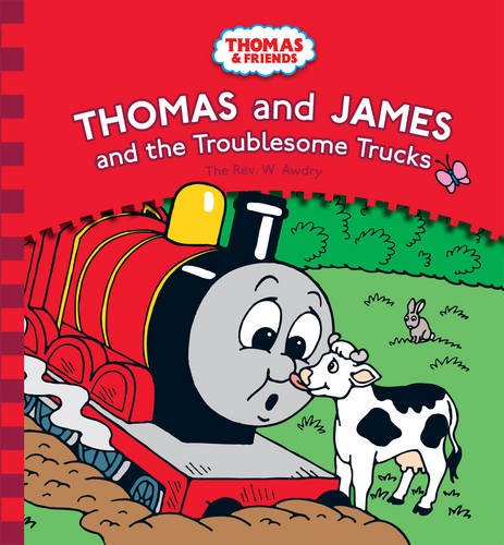 9780603563836: Thomas and James and the Troublesome Trucks (Thomas & Friends)