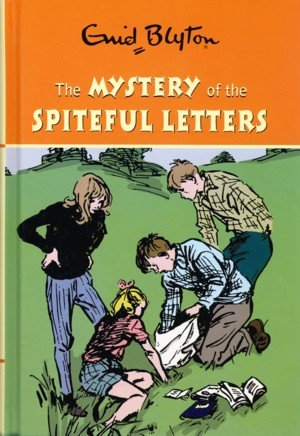 9780603564307: The Mystery of the Spiteful Letters (Enid Blyton's Mysteries Series)