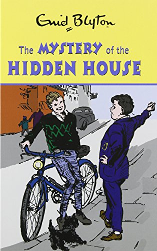 9780603564321: The Mystery of the Hidden House (Enid Blyton's Mysteries Series)