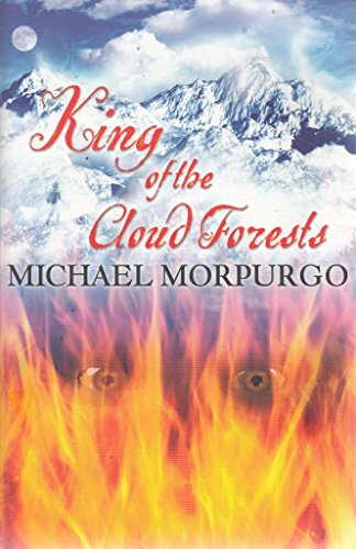 9780603568398: Michael Morpurgo King of the Cloud Forests