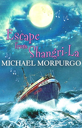 9780603568404: Michael Morpurgo Escape from Shangri-La