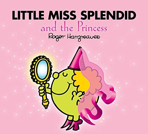 9780603569074: Mr Men Little Miss Splendid and the Princess