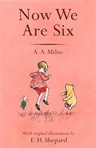 9780603572678: Now We Are Six (Winnie-the-Pooh - Classic Editions)