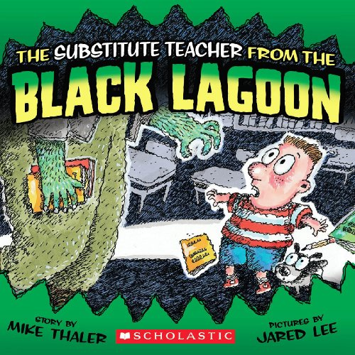 9780606000291: The Substitute Teacher From The Black Lagoon (Turtleback School & Library Binding Edition) (Black Lagoon Adventures (Pb))