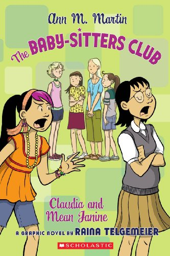 Claudia And Mean Janine (Turtleback School & Library Binding Edition) (Baby-Sitters Club (...