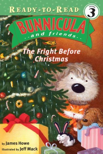 9780606000666: The Fright Before Christmas (Turtleback School & Library Binding Edition) (Bunnicula and Friends: Ready-to-Read: Level 3)