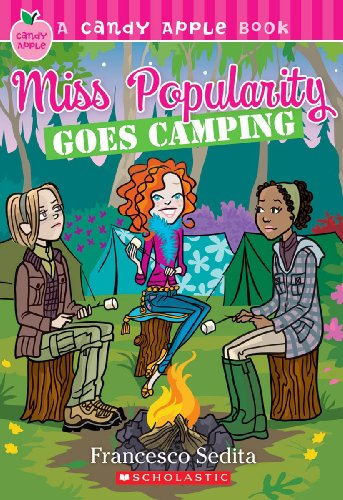 Miss Popularity Goes Camping (Turtleback School & Library Binding Edition) (Candy Apple Books (Pb)) (060600114X) by Francesco Sedita