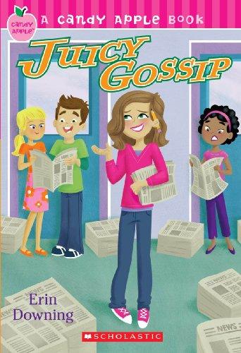 Juicy Gossip (Turtleback School & Library Binding: Erin Downing