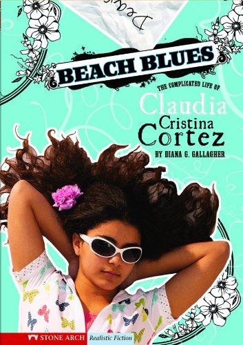 9780606001229: Beach Blues (Claudia Cristina Cortez Uncomplicates Your Life)