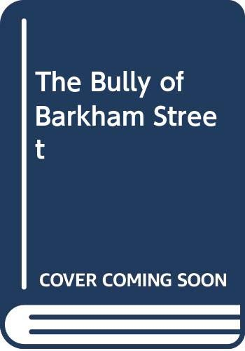 9780606002615: The Bully of Barkham Street