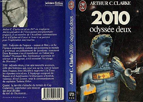 2010: Odyssey Two: Clarke, Arthur C.