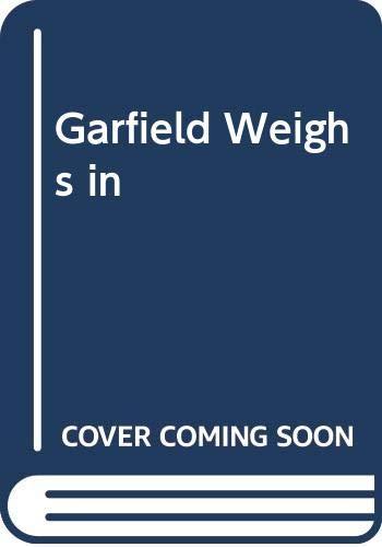 9780606002813: Garfield Weighs in