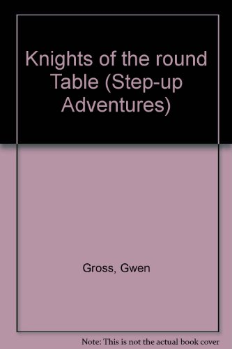 9780606003247: Knights of the Round Table (Step-up Adventures)